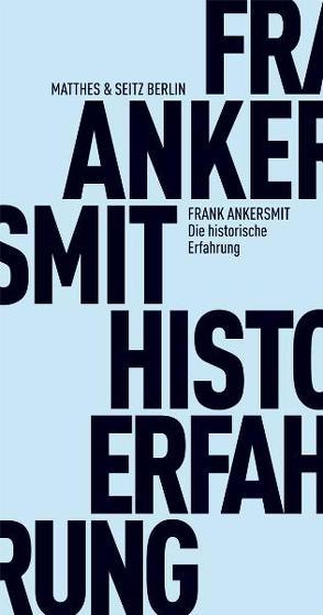 Von der historischen Erfahrung von Ankersmit,  Frank, Kiefer,  Verena