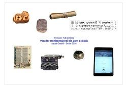 Von der Höhlenmalerei bis zum E-Book von Straetling,  Renate