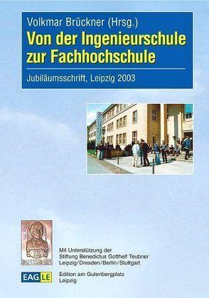 Von der Ingenieurschule zur Fachhochschule von Brückner,  Volkmar