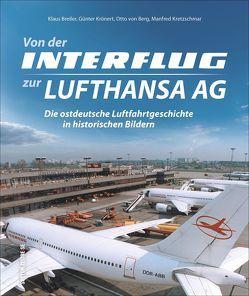 Von der Interflug zur Lufthansa AG von Breiler,  Klaus