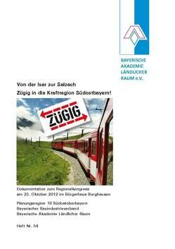 Von der Isar zur Salzach – Zügig in die Kraftregion Südostbayern! von Bauer,  Thomas, Magel,  Holger