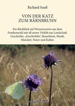 Von der Katz zum Bärnbrunn von Faust,  Christine, Seuß,  Richard