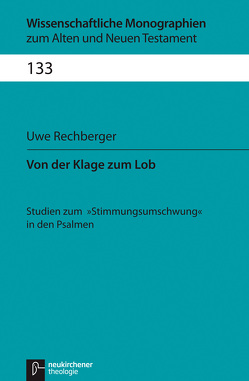 Von der Klage zum Lob von Breytenbach,  Cilliers, Janowski,  Bernd, Kratz,  Reinhard Gregor, Lichtenberger,  Hermann, Rechberger,  Uwe