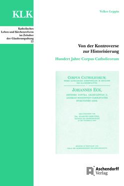 Von der Kontroverse zur Historisierung von Leppin,  Volker