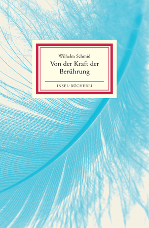 Von der Kraft der Berührung von Schmid,  Wilhelm