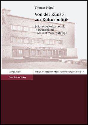 Von der Kunst- zur Kulturpolitik von Höpel,  Thomas