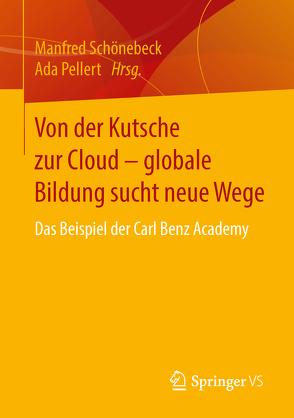 Von der Kutsche zur Cloud – globale Bildung sucht neue Wege von Pellert,  Ada, Schönebeck,  Manfred