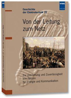 Von der Leitung zum Netz von Wessel,  Horst A.
