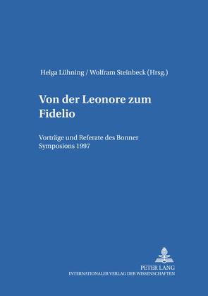 Von der «Leonore» zum «Fidelio» von Lühning,  Helga, Steinbeck,  Wolfram
