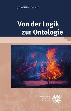Von der Logik zur Ontologie von Comes,  Joachim