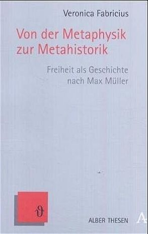 Von der Metaphysik zur Metahistorik von Fabricius,  Veronica