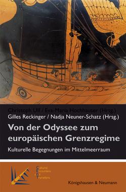 Von der Odyssee zum europäischen Grenzregime von Neuner- Schatz,  Nadja, Reckinger,  Gilles