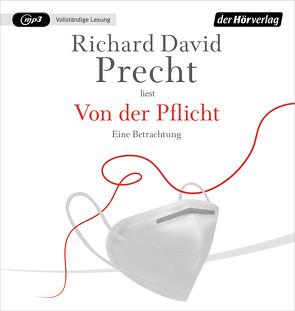 Von der Pflicht von Precht,  Richard David