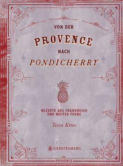Von der Provence nach Pondicherry von Chatzikonstanis,  Manos, Kiros,  Tessa, Wiesner,  Linde