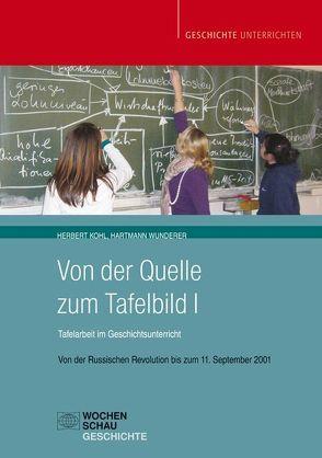 Von der Quelle zum Tafelbild I (Buch mit CD-ROM) von Kohl,  Herbert, Wunderer,  Hartmann