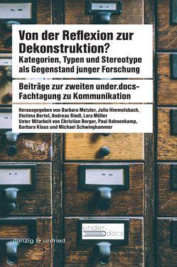 Von der Reflexion zur Dekonstruktion? von Bertel,  Diotima, Himmelsbach,  Julia, Metzler,  Barbara, Möller,  Lara, Riedl,  Andreas