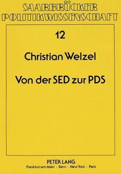 Von der SED zur PDS von Welzel,  Christian