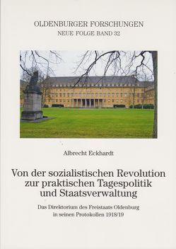 Von der sozialistischen Revolution zur praktischen Tagespolitik und Staatsverwaltung von Eckhardt,  Albrecht