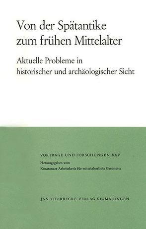 Von der Spätantike zum frühen Mittelalter von Ewig,  Eugen, Werner,  Joachim
