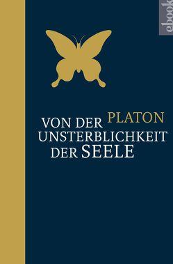 Von der Unsterblichkeit der Seele von Platon