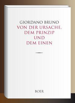 Von der Ursache, dem Prinzip und dem Einen von Bruno,  Giordano, Lasson,  Adolf