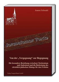 """Von der """"Vergegnung"""" zur Begegnung von Schmahl,  Joanne, Sepp,  Rainer"""