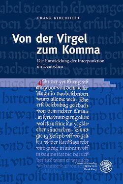Von der Virgel zum Komma von Kirchhoff,  Frank