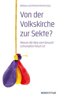 Von der Volkskirche zur Sekte? von Mertens,  Barbara, Mertens,  Michael