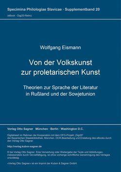 Von der Volkskunst zur proletarischen Kunst von Eismann,  Wolfgang