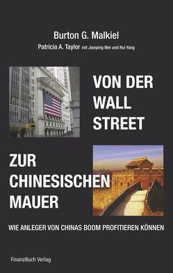 Von der Wall Street zur Chinesischen Mauer von Malkiel,  Burton G.