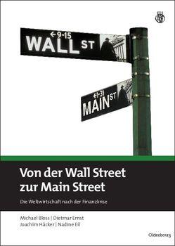 Von der Wall Street zur Main Street von Bloss,  Michael, Eil,  Nadine, Ernst,  Dietmar, Häcker,  Joachim