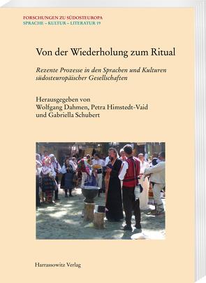 Von der Wiederholung zum Ritual von Dahmen,  Wolfgang, Schubert,  Gabriella