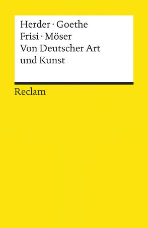 Von Deutscher Art und Kunst von Frisi,  Paolo, Goethe,  Johann Wolfgang, Herder,  Johann Gottfried, Korte,  Hermann, Möser,  Justus
