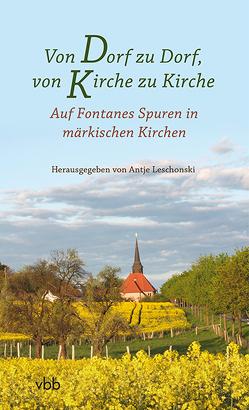 Von Dorf zu Dorf, von Kirche zu Kirche von Leschonski,  Antje