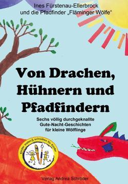 Von Drachen, Hühnern und Pfadfindern von Fläminger Wölfe,  Pfadfinder, Fürstenau-Ellerbock,  Ines