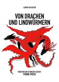 Von Drachen und Lindwürmern von Bächi,  Rolf, Bechstein,  Ludwig