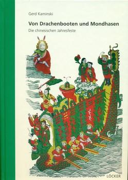 Von Drachenbooten und Mondhasen von Kaminski,  Gerd