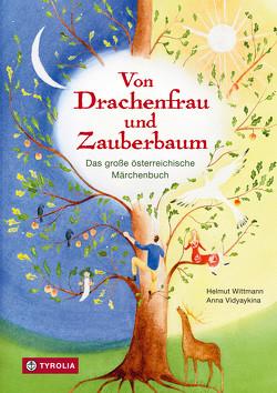 Von Drachenfrau und Zauberbaum von Vidyaykina,  Anna, Wittmann,  Helmut