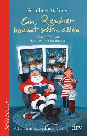 Himmel hilf!!! Unser Jahr mit dem Weihnachtsmann von Engelking,  Katrin, Stohner,  Friedbert