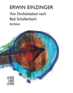 Von Dschalalabad nach Bad Schallerbach von Einzinger,  Erwin