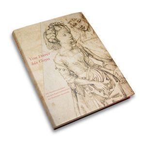 Von Dürer bis Goya von Roettig,  Petra, Schneede,  Uwe M., Stefes,  Annemarie, Stolzenburg,  Andreas, Walford,  Elke