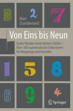Von Eins bis Neun – Große Wunder hinter kleinen Zahlen von Basler,  Michael, Chamberland,  Marc