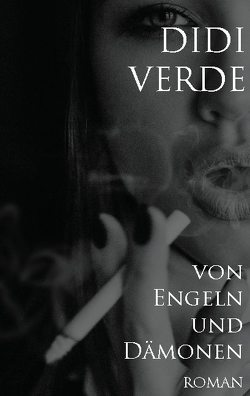 von Engeln und Dämonen von Verde,  Didi