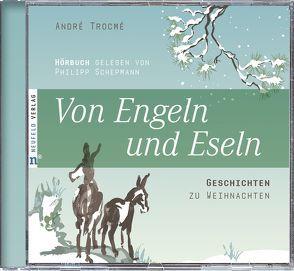 Von Engeln und Eseln von Schepmann,  Philipp, Schimpf,  Heidi, Trocmé,  André
