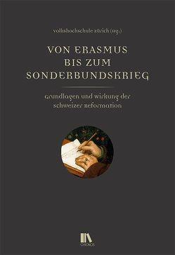 Von Erasmus bis zum Sonderbundskrieg