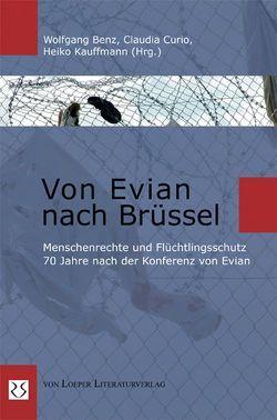 Von Evian nach Brüssel von Benz,  Wolfgang, Curio,  Claudia, Kauffmann,  Heiko