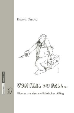 Von Fall zu Fall… von Pillau,  Helmut