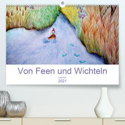 Von Feen und Wichteln (Premium, hochwertiger DIN A2 Wandkalender 2021, Kunstdruck in Hochglanz) von Denorme,  Christine