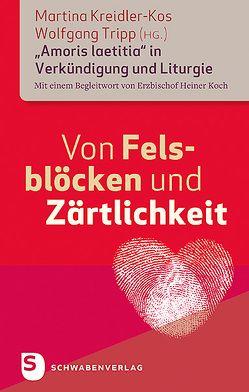 Von Felsblöcken und Zärtlichkeit von Kreidler-Kos,  Martina, Tripp,  Wolfgang
