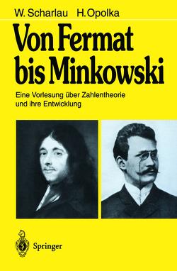 Von Fermat bis Minkowski von Opolka,  H., Scharlau,  W.